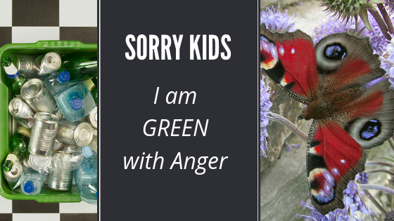 I am GREEN with Anger