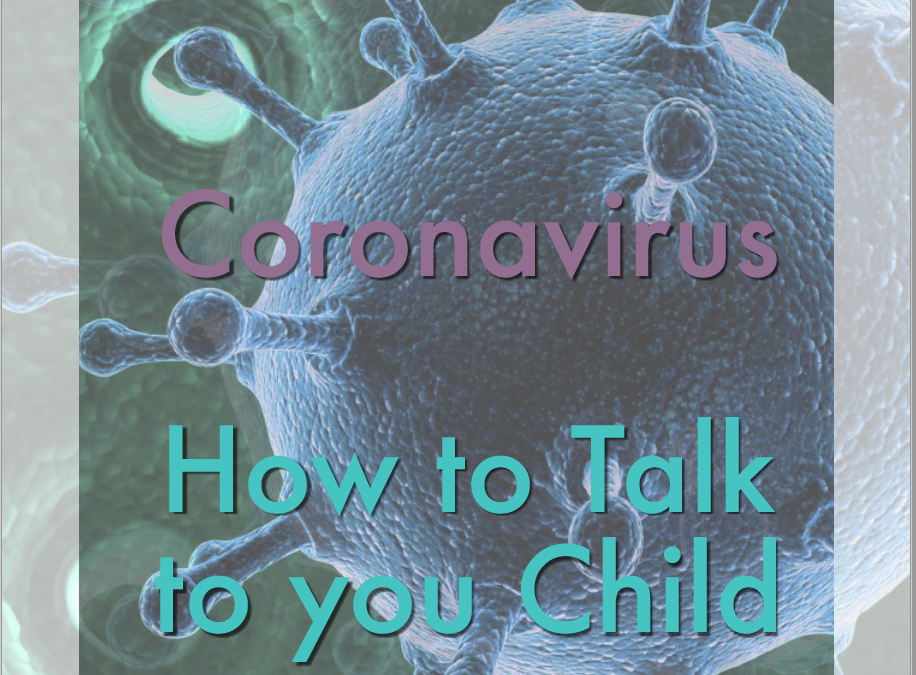 CORONAVIRUS : Helping Your Child