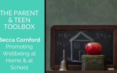 Promoting Wellbeing at Home & at School featuring Becca Cornford