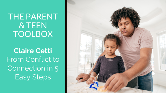 From Conflict to Connection in 5 Easy Steps featuring Claire Cetti