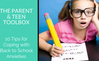 10 Tips for Coping with Back to School Anxieties