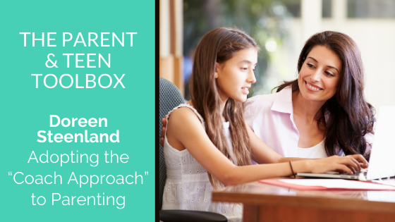"""Adopting the """"Coach Approach"""" to Parenting featuring Doreen Steenland"""