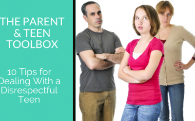 10 Tips for Dealing With a Disrespectful Teen
