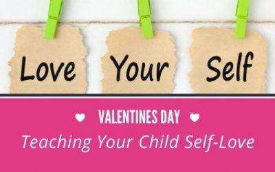 Teaching Your Child Self-Love