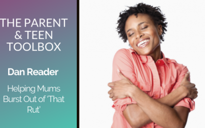 Helping Mums Burst Out of 'That Rut' featuring Dan Reader