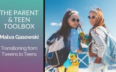 Transitioning from Tweens to Teens featuring Malva Gasowski